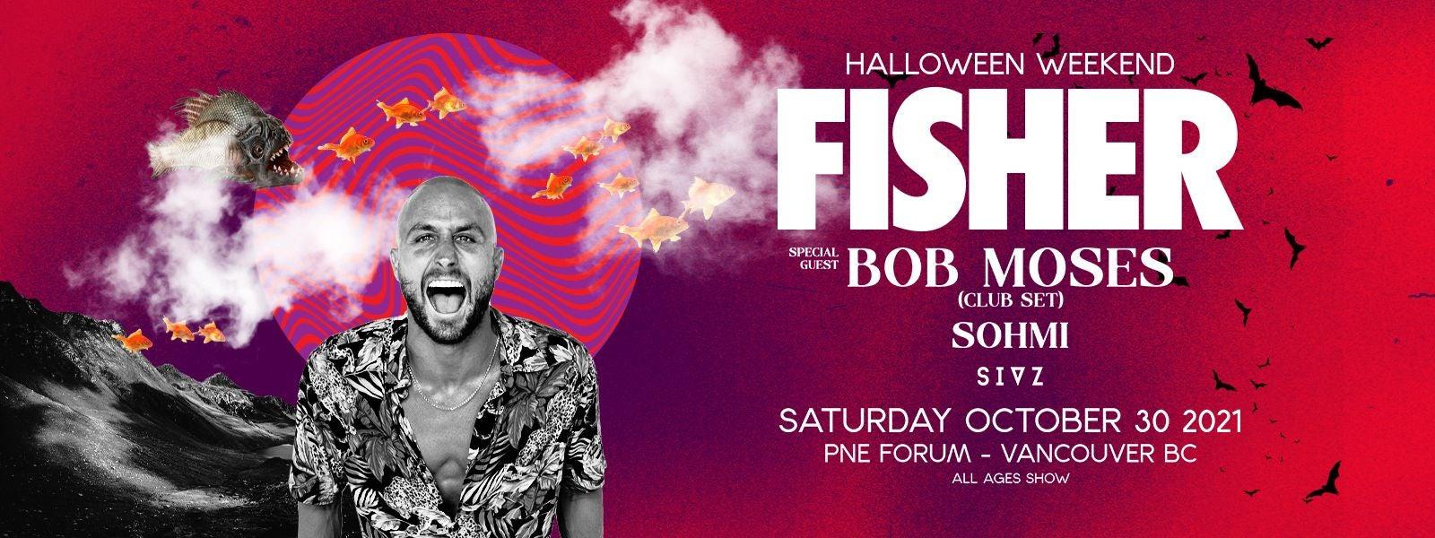 Fisher w/ Bob Moses and Sohmi