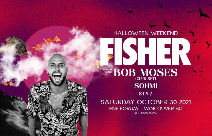 More Info for Fisher w/ Bob Moses and Sohmi