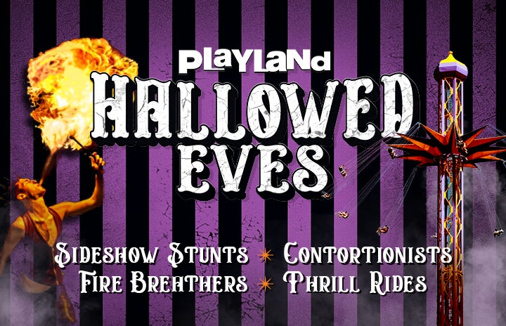 More Info for Playland Hallowed Eves