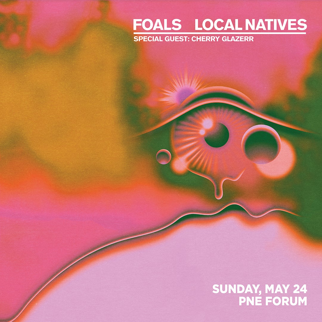More Info for Foals & Local Natives