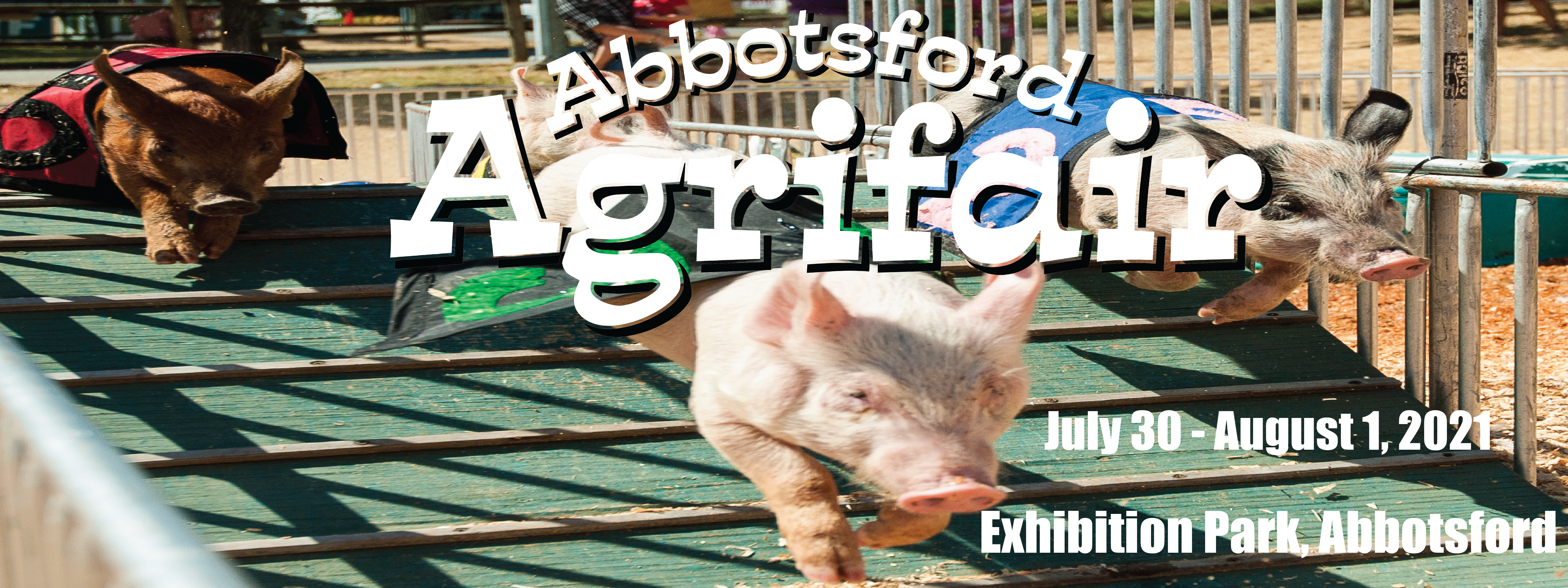 The Abbotsford Agrifair is proud to present:
