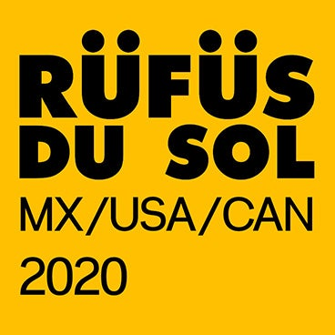 RÜFÜS DU SOL at the PNE Amphitheatre has been cancelled